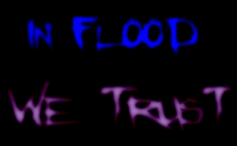 In Flood We Trust par Noumenie